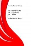 La historia oculta de los pueblos de Castilla - Cilleruelo de Abajo