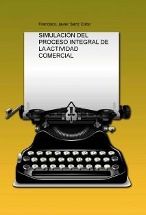 SIMULACIÓN DEL PROCESO INTEGRAL DE LA ACTIVIDAD COMERCIAL
