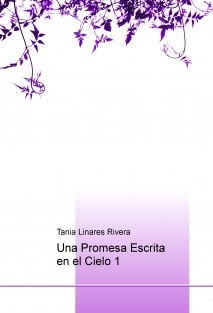 Una Promesa Escrita en el Cielo 1