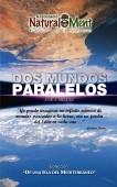 DOS MUNDOS PARALELOS