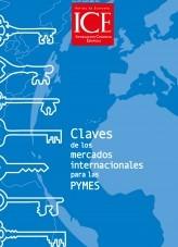 Libro Revista de Economía. Información Comercial Española (ICE). Núm. 877 Claves de los mercados internacionales para las PYMES, autor Ministerio de Economía y Empresa