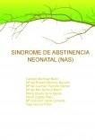 SINDROME DE ABSTINENCIA NEONATAL (NAS)