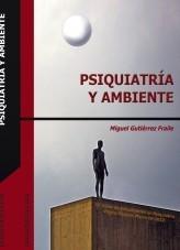 Libro Psiquiatría y Ambiente. XX Curso de Actualización en Psiquiatría. Vitoria-Gasteiz marzo de 2012, autor Psiquiatria.com Cibermedicina