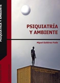 Psiquiatría y Ambiente. XX Curso de Actualización en Psiquiatría. Vitoria-Gasteiz marzo de 2012