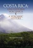 COSTA RICA UNA HISTORIA VOLCANICA