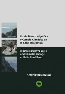Escala Bioestratigráfica y Cambio Climático en la Cordillera Bética