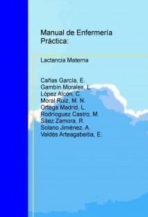 Manual de Enfermería Práctica: Lactancia Materna
