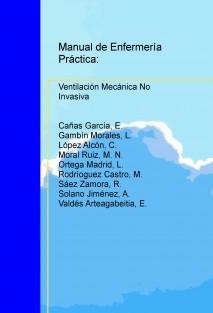 Manual de Enfermería Práctica: Ventilación Mecánica No Invasiva