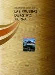 LAS PRUEBAS DE ASTRO: TIERRA