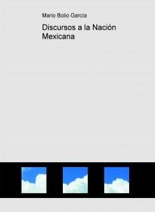 Discursos a la Nación Mexicana