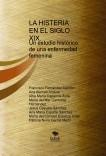 LA HISTERIA EN EL SIGLO XIX.  Un estudio histórico de una enfermedad femenina