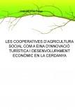 LES COOPERATIVES D'AGRICULTURA SOCIAL COM A EINA D'INNOVACIÓ TURÍSTICA I DESENVOLUPAMENT ECONÒMIC EN LA CERDANYA