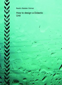 How to design a Didactic Unit