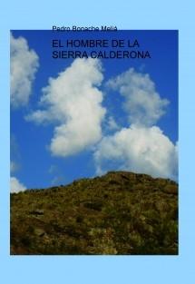 EL HOMBRE DE LA SIERRA CALDERONA