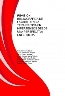 REVISIÓN BIBLIOGRÁFICA DE LA ADHERENCIA TERAPÉUTICA EN HIPERTENSOS DESDE UNA PERSPECTIVA ENFERMERA
