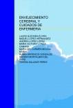 ENVEJECIMIENTO CEREBRAL Y CUDADOS DE ENFERMERIA