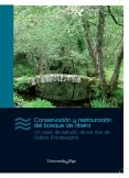 Conservación y Restauración del Bosque de Ribera. Un caso de estudio de los ríos de Galicia (Pontevedra)