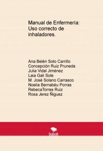 MANUAL DE ENFERMERÍA: USO CORRECTO DE INHALADORES.