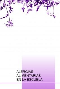 ALERGIAS ALIMENTARIAS EN LA ESCUELA