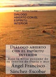 DIÁLOGO ABIERTO CON EL ESPÍRITU INTERIOR