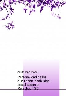 Personalidad de los que tienen inhabilidad social según el Rorschach SC