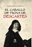 EL CABALLO DE TROYA DE DESCARTES