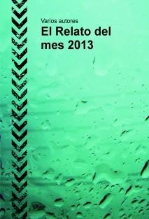 El Relato del mes 2013
