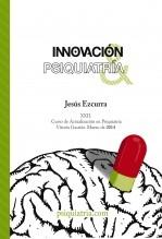 Libro Innovación y Psiquiatría. XXII Curso de Actualización en Psiquiatría. Vitoria-Gasteiz marzo de 2014., autor Psiquiatria.com Cibermedicina