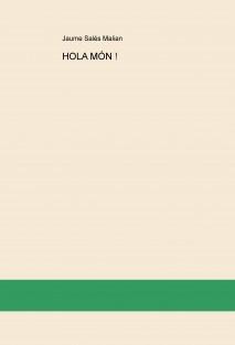 HOLA MÓN !
