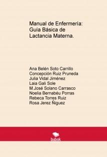 Manual de Enfermería: Guía Básica de Lactancia Materna.