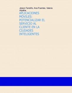 APLICACIONES MÓVILES: POTENCIALIZAR EL SERVICIO AL CLIENTE EN LA CIUDADES INTELIGENTES