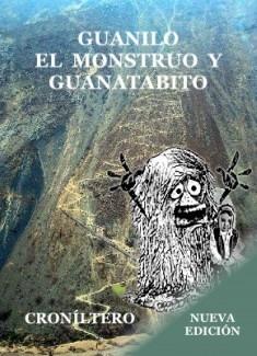 Guanilo el monstruo y Guanatabito