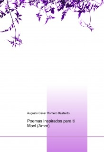 Poemas Inspirados para ti Mool (Amor)