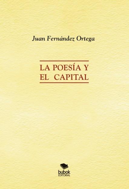 La Poesía y el Capital
