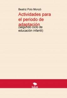 Actividades para el periodo de adaptación (segundo ciclo de educación infantil)