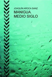 MANIGUA. MEDIO SIGLO
