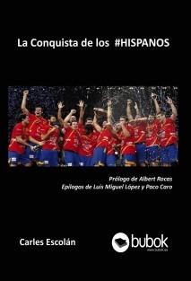 La Conquista de los #HISPANOS