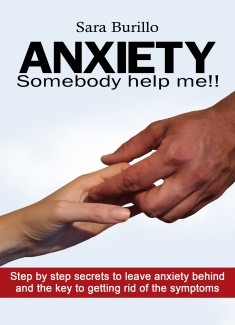 ANXIETY Somebody help me!! How to eliminate stress & anxiety and obtain happiness & well being
