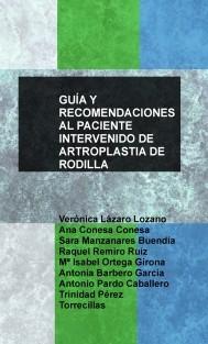 GUÍA Y RECOMENDACIONES AL PACIENTE INTERVENIDO DE ARTROPLASTIA DE RODILLA