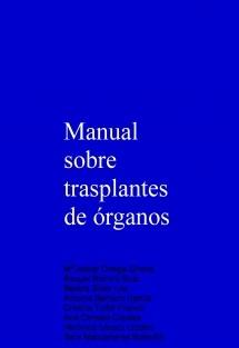 Manual sobre trasplantes de órganos