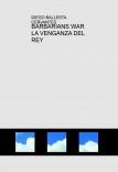 DRAGONES Y BARBAROS LA VENGANZA DEL REY