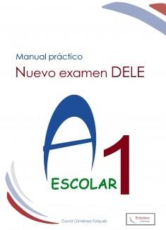Nuevo Examen DELE A1 Escolar