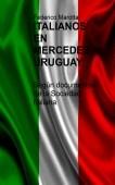 SOCIEDAD ITALIANA DE MERCEDES, URUGUAY