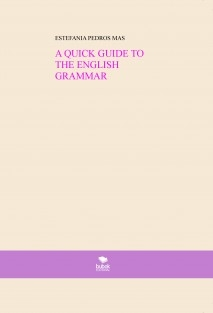 A QUICK GUIDE TO THE ENGLISH GRAMMAR