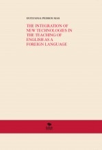 THE INTEGRATION OF NEW TECHNOLOGIES IN THE TEACHING OF ENGLISH AS A FOREIGN LANGUAGE