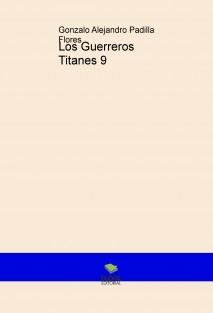 Los Guerreros Titanes 9