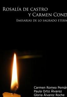 """ROSALÍA DE CASTRO y CARMEN CONDE """"Emisarias de lo sagrado eterno"""""""