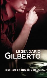 Legendario Gilberto