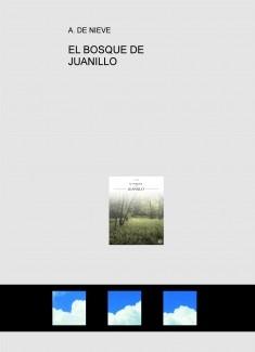 EL BOSQUE DE JUANILLO