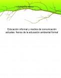 Educación informal y medios de comunicación actuales: frenos de la educación ambiental formal